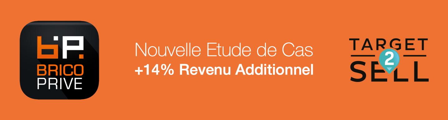 Bricoprive + Target2Sell = +14% Revenu